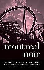Montreal Noir (Akashic Noir) by John…