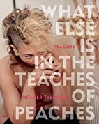 What Else Is in the Teaches of Peaches by…