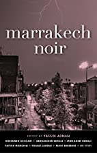 Marrakech Noir by Yassin Adnan