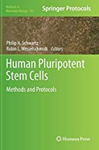 Human pluripotent stem cells methods and…