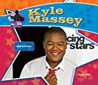 Kyle Massey: Talented Entertainer (Big Buddy…