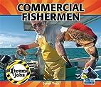 Commercial Fishermen (Big Buddy Books:…
