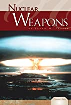 Nuclear Weapons (Essential Issues) by Susan…