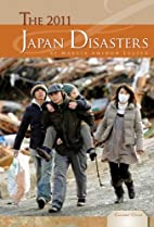 The 2011 Japan Disasters (Essential Events)…