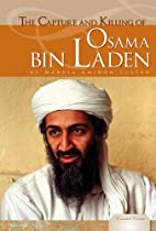 The Capture and Killing of Osama Bin Laden…