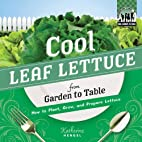 Cool Leaf Lettuce from Garden to Table: How…