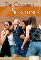 The Columbine Shootings (Essential Events)…