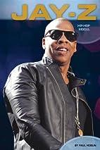 Jay-Z: Hip-Hop Mogul (Contemporary Lives) by…
