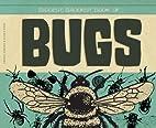 Biggest, Baddest Book of Bugs (Biggest,…
