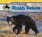 Sloth Bears (Big Buddy Books: Asian Animals)…