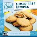 Cool Sugar-Free Recipes: Delicious & Fun…