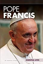 Pope Francis: Spiritual Leader and Voice of…