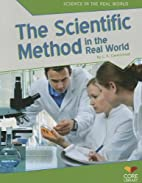 The Scientific Method in The Real World…