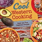 Cool Western Cooking: Easy and Fun Regional…