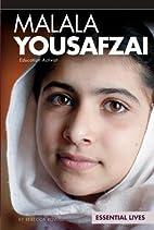 Malala Yousafzai: Education Activist…