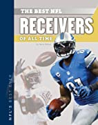 Best NFL Receivers of All Time (Nfl's…