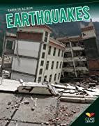 Earthquakes (Core Library: Earth in Action)…