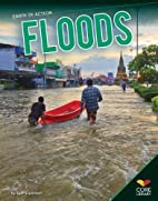 Floods (Core Library: Earth in Action) by…