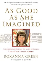 As Good As She Imagined: The Redeeming Story…