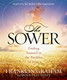 Franklin Graham: The Sower: Follow in His Steps