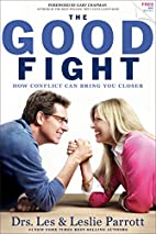 The Good Fight: How Conflict Can Bring You…