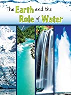 The Earth and The Role of Water (Let's…