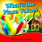 What's the Place Value? (Little World…