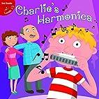 Charlie's Harmonica (Little Birdie Readers)…