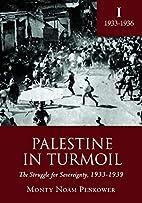 Palestine in Turmoil: The Struggle for…
