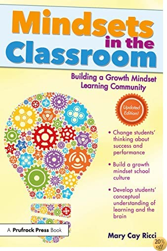 TMindsets in the Classroom: Building a Growth Mindset Learning Community