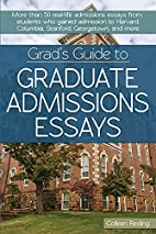 Grad's Guide to Graduate Admissions Essays:…