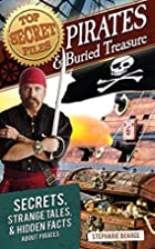 Top Secret Files: Pirates and Buried…