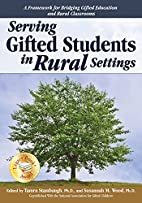 Serving Gifted Students in Rural Settings by…