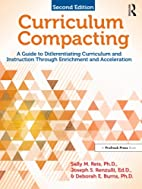 Curriculum Compacting: A Guide to…