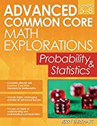 Advanced Common Core Math Explorations:…