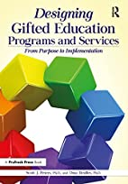 Designing Gifted Education Programs and…
