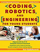 Coding, Robotics, and Engineering for Young…