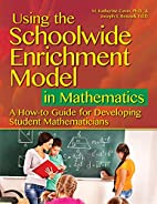 Using the Schoolwide Enrichment Model in…