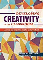 Developing Creativity in the Classroom by…