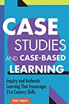 Case Studies and Case-Based Learning:…