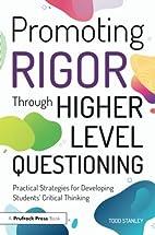 Promoting Rigor Through Higher Level…