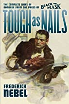 Tough as Nails: The Complete Cases of…