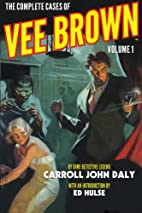 The Complete Cases of Vee Brown, Volume 1 by…