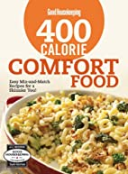 Good Housekeeping 400 Calorie Comfort Food:…