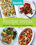 Woman's Day Recipe Remix: Start with 1…
