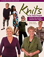 Knits for Real People: Fitting and Sewing…
