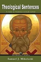 Theological Sentences by Samuel J. Mikolaski