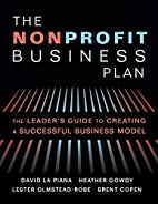 The Nonprofit Business Plan: A Leader's…