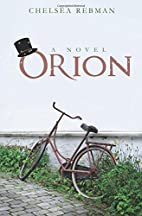Orion by Chelsea Rebman
