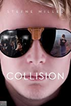 Collision by Stefne Miller